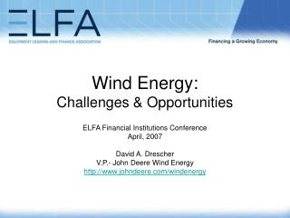Wind Energy: Challenges & Opportunities
