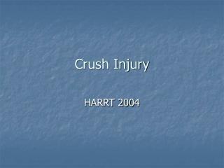 Crush Injury
