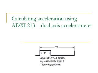 Calculating acceleration using  ADXL213 – dual axis accelerometer