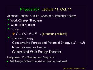 Physics 207,  Lecture 11, Oct. 11
