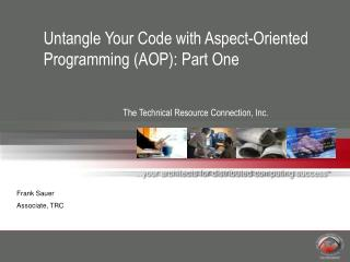 Untangle Your Code with Aspect-Oriented Programming (AOP): Part One