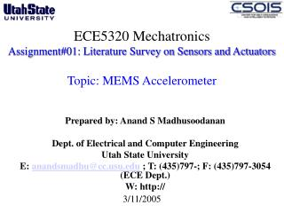 ECE5320 Mechatronics Assignment#01: Literature Survey on Sensors and Actuators  Topic: MEMS Accelerometer