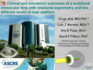 Clinical and simulation outcomes of a multifocal intraocular lens with rotational asymmetry and two different levels of