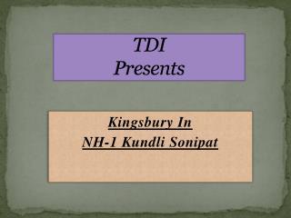 tdi kingsbury kundli | 9910208778 | tdi kingsbury project | tdi kingsbury flats kundli | tdi city kingsbury kundli