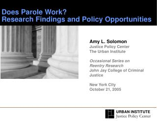 Does Parole Work?   Research Findings and Policy Opportunities
