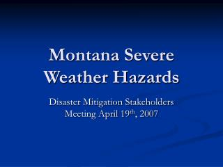 Montana Severe Weather Hazards