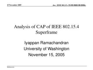 Analysis of CAP of IEEE 802.15.4 Superframe