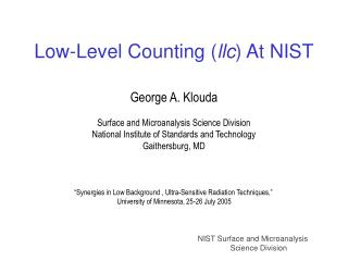 Low-Level Counting ( llc ) At NIST