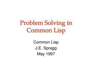Problem Solving in Common Lisp