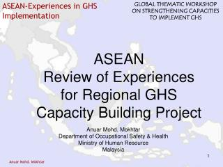 ASEAN Review of Experiences for Regional GHS Capacity Building Project