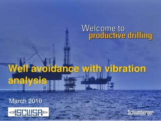 Well avoidance with vibration analysis