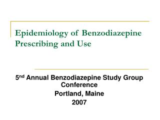 Epidemiology of Benzodiazepine Prescribing and Use