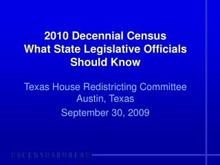 2010 Decennial Census What State Legislative Officials Should Know