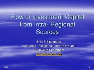 Flow of Investment Capital  from Intra- Regional  Sources