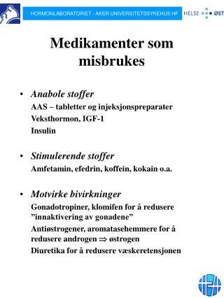 Medikamenter som misbrukes