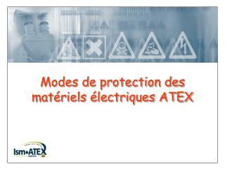 Modes de protection des matériels électriques ATEX
