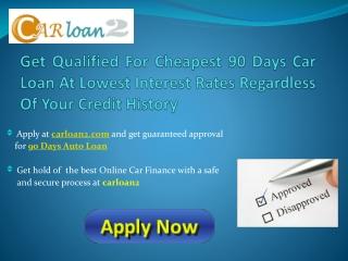 90 Days Car Financing
