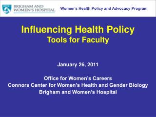 Influencing Health Policy  Tools for Faculty