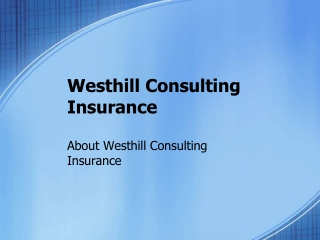 About Westhill Consulting Insurance