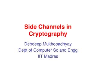 Side Channels in Cryptography