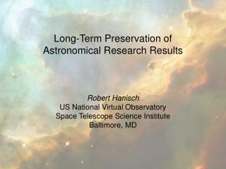 Long-Term Preservation of Astronomical Research Results