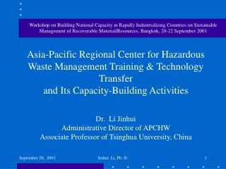 Asia-Pacific Regional Center for Hazardous Waste Management Training & Technology Transfer  and Its Capacity-Buildin