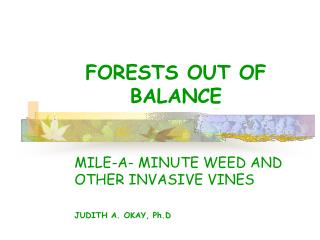 FORESTS OUT OF BALANCE
