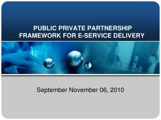 PUBLIC PRIVATE PARTNERSHIP FRAMEWORK FOR E-SERVICE DELIVERY