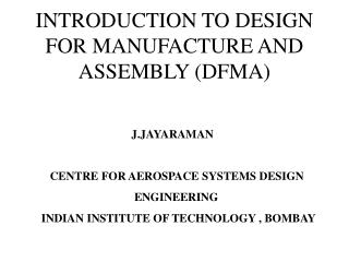INTRODUCTION TO DESIGN FOR MANUFACTURE AND ASSEMBLY (DFMA)
