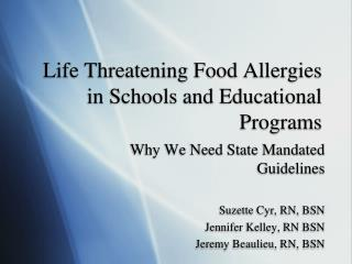 Life Threatening Food Allergies in Schools and Educational Programs