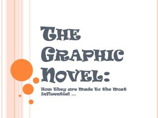 The Graphic Novel: