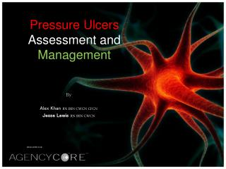 pressure ulcer assessment and management By jeri lundgren, bsn, rn, phn, cws, cwcn the first 24 hours after a patient's admission are critical in preventing pressure ulcer development or preventing an existing ulcer from worsening.