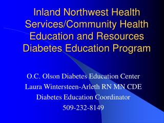 Inland Northwest Health Services/Community Health Education and Resources Diabetes Education Program