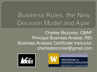 Business Rules, the New Decision Model and Agile