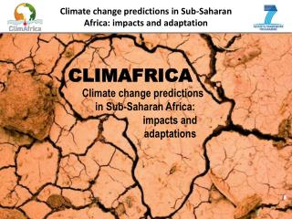 Climate change predictions in Sub-Saharan Africa: impacts and adaptation