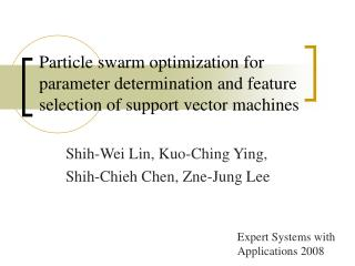 Particle swarm optimization for parameter determination and feature selection of support vector machines
