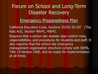 Forum on School and Long-Term Disaster Recovery
