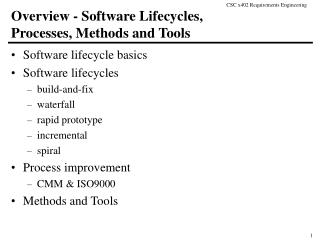 Overview - Software Lifecycles,  Processes, Methods and Tools