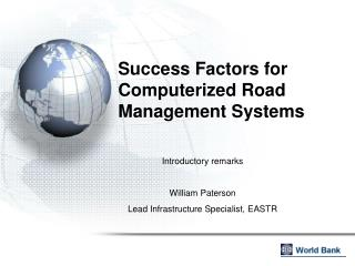 Success Factors for Computerized Road Management Systems