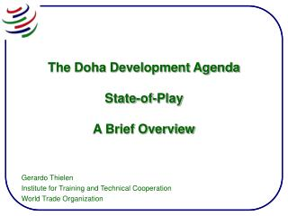 The Doha Development Agenda  State-of-Play  A Brief Overview