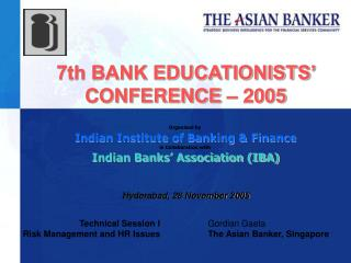 Organised by  Indian Institute of Banking & Finance in Collaboration with  Indian Banks' Association (IBA)