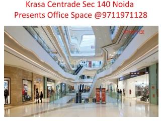 Krasa Centrade Sec 140 Noida