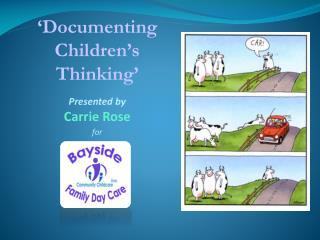 'Documenting Children's Thinking'