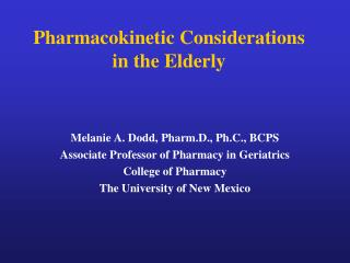 Pharmacokinetic Considerations in the Elderly