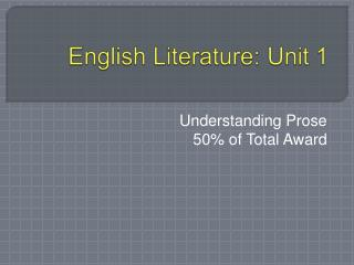 English Literature: Unit 1