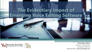 The Evidentiary Impact of Emerging Voice Editing Software