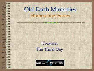 Old Earth Ministries Homeschool Series