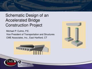 Schematic Design of an Accelerated Bridge Construction Project