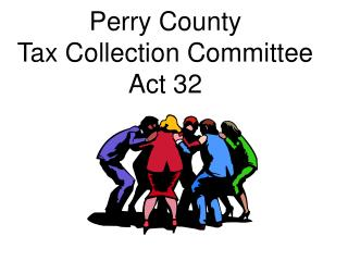 Perry County  Tax Collection Committee Act 32