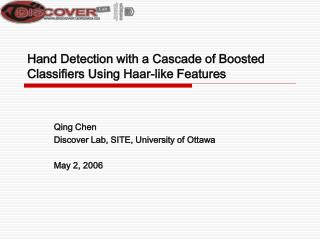 Hand Detection with a Cascade of Boosted Classifiers Using Haar-like Features